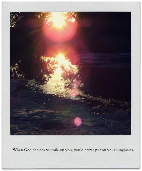 When God smiles